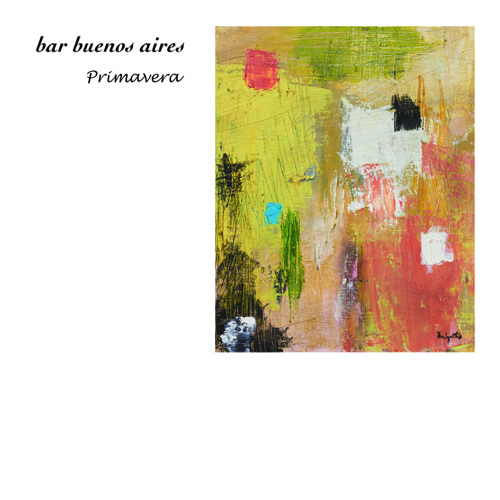 bar buenos aires -Primavera- demo mixed by hiroshi yoshimoto(bar buenos aires / resonance music)