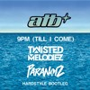 Download ATB - 9pm (Till I Come)(Twisted Melodiez & ParaNoiz Hardstyle Bootleg) [FREE DOWNLOAD] Mp3