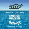 Download ATB - 9pm (Till I Come) (Twisted Melodiez & ParaNoiz Hardstyle Bootleg) Mp3