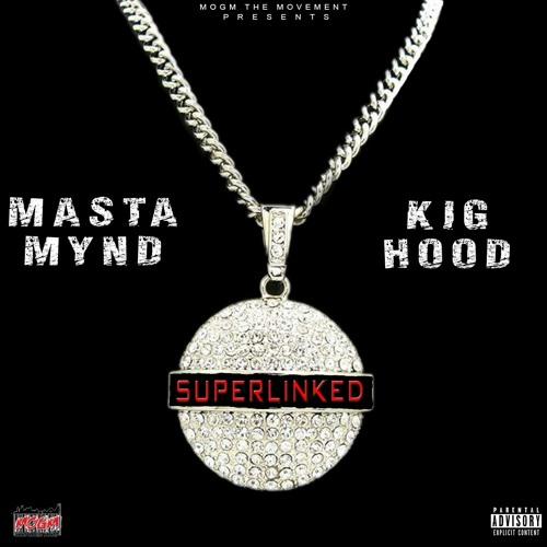 SuperLinked (Feat. KIG Hood)