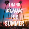Download Thank Funk For Summer 2019 - DJ mix for download Mp3