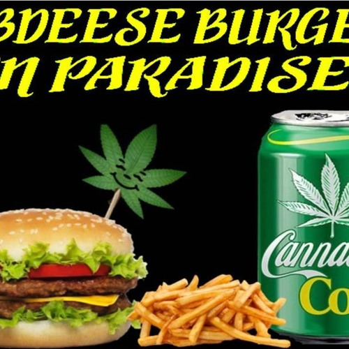 'CBDEESEBURGER IN PARADISE W/ DANIEL LOUIS CRUMPTON' - April 19, 2019