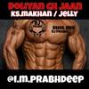 Doliyan Ch Jaan - Dj Prabh KS.Makhan / jelly