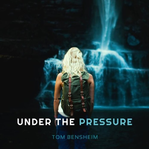 Tom Bensheim - Under The Pressure