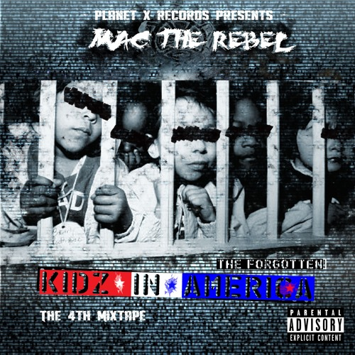 The Forgotten Kidz In America Mixtape