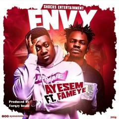 Ayesem ft. Fameye – Envy (Prod. by Forqzy Beatz)