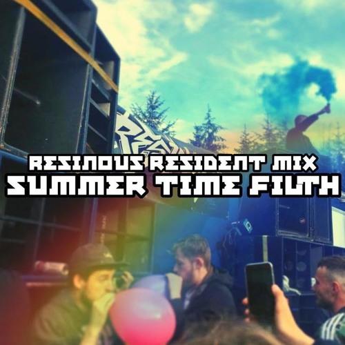 SUMMER FILTH - DIRTY DNB/RAGGA (Resinous Soundsystem Resident Mix)
