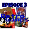 Episode 3 - Video Games!