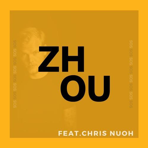 S O S feat. CHRIS NUOH [AVICII TRIBUTE]