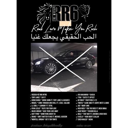RR6 * REAL LOVE MAKES YOU RICH * THE MIXTAPE * BY DJ REDEAU-RÉ