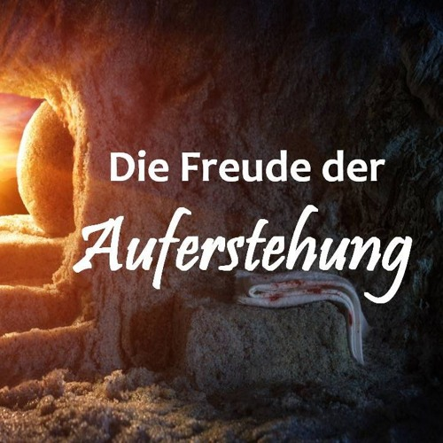 Die Freude der Auferstehung | The Delight of Resurrection - Euan McCrindle