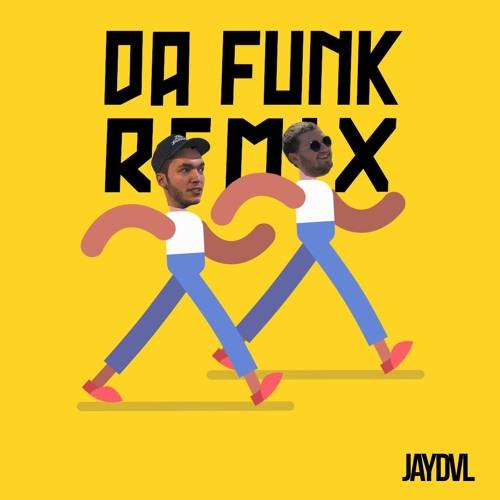 Da Funk (JAYDVL Remix) // BUY = FREE DL