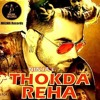 THOKDA REHA - Ninja - Official Song - PARMISH VERMA - HIMANSHI  LATEST PUNJABI SONG
