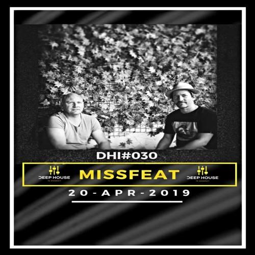 MISSFEAT-DHI Podcast # 30(APR 2019)