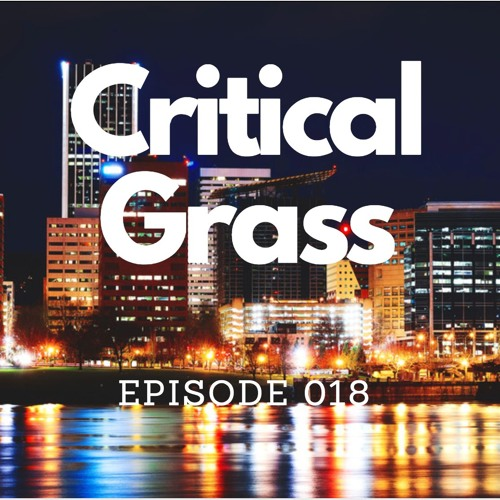 Critical Grass -  Ep.  018 - Natalie Darves