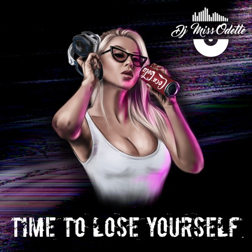 Time to lose yourself (Original mix)