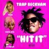Trap Beckham Hit It (VAIZN3R Bootleg) Ft. Trina Tokyo Jetz & Dj Diggem