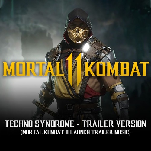 Techno Syndrome - Trailer Version (Mortal Kombat 11 Launch