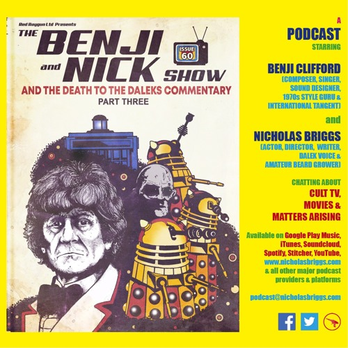 The Benji and Nick Show – Commentary: Death to the Daleks (Episode 3)