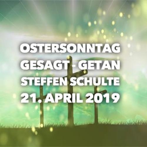 Steffen Schulte - Gesagt - Getan 21.04.2019