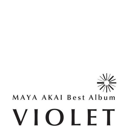 MAYA AKAI Best Album - VIOLET Cross Fade