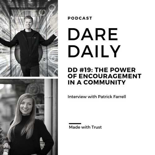 DD #19: The Power of Encouragement in a Community