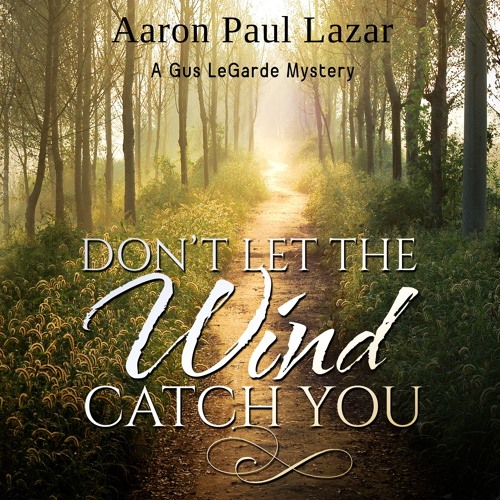 Don't Let the Wind Catch You - chapter 16