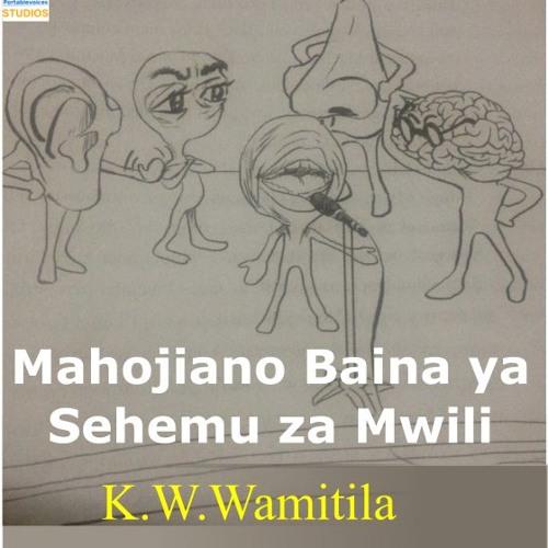 Mahojiano Baina Ya Sehemu Za Mwili - K.W.Wamitila