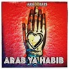 ARAB YA HABIB (RADIO EDIT) - araBBeats