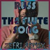 Download Russ - The Flute Song (ZEFRI Remix)FREE DOWNLOAD Mp3