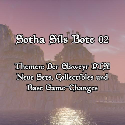 Sotha Sils Bote 02: Der Elsweyr PTS! Neue Sets, Collectibles und Base Game-Changes