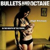 Bullets and Octane - I Ain't Your Savior [High pitched]