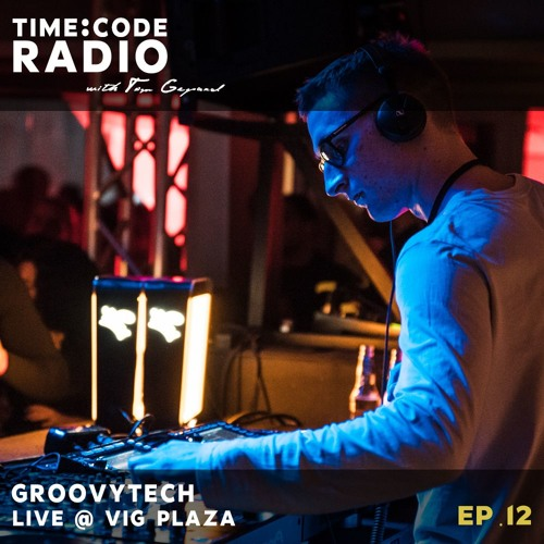 Groovytech - Live from Time Code @ VIG Plaza 14 12 18 by