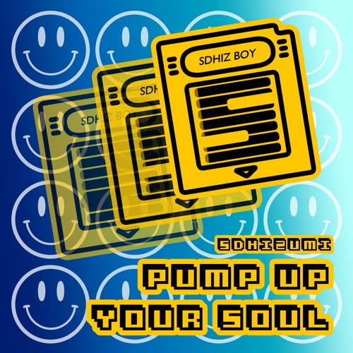 [Demo] Pump Up Your Soul [Album] (out now)