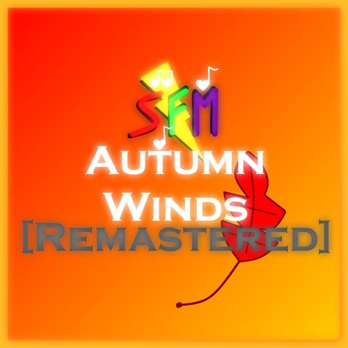 Autumn Winds [Remastered]