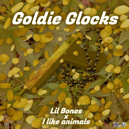 Goldie Glocks - Lil Bones, I like animals