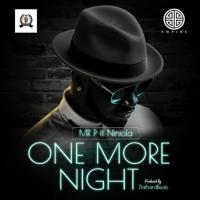 Mr P - One More Night X Niniola Artwork