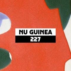 Dekmantel Podcast 227 - Nu Guinea