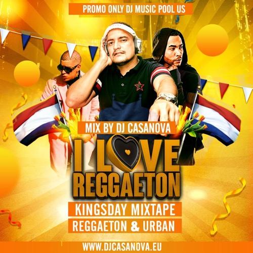 I love Reggaeton Kingsday Mixtape (Promo Only DJ Music Pool US)