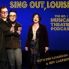 Sing Out, Louise! Episode 6: Everyone's A Critic