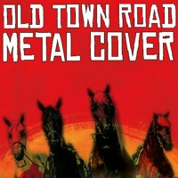 Cover mp3 Old Town Road - Metal cover