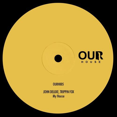 John Deluxe, Trippin Fox - My House (Original Mix) [Snippet]
