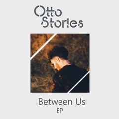 Otto Stories - On My Mind (feat. Gabi Bagu)