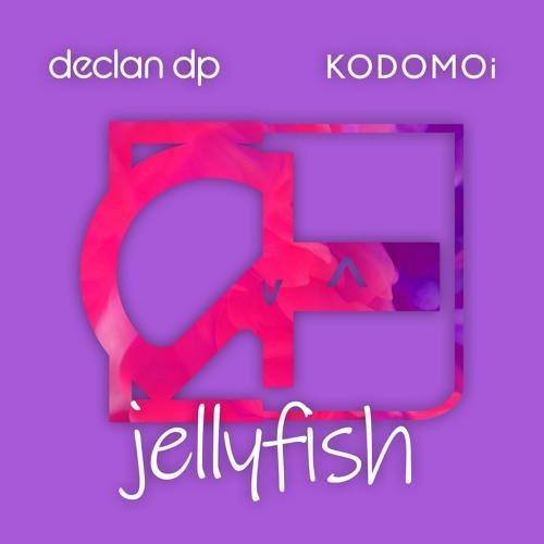 Declan DP & KODOMOi - Jellyfish
