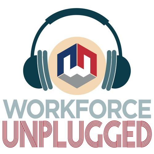 Workforce Unplugged - Episode 9: Graduation...Now What?