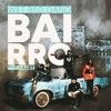 Wet Bed Gang - Bairro (Fricky Remix) FREE DOWNLOAD
