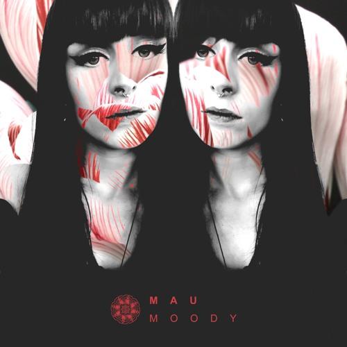 MAU - Moody