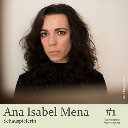 """""""Nachgefragt"""" bei Ana Isabel Mena, Schauspielerin"""