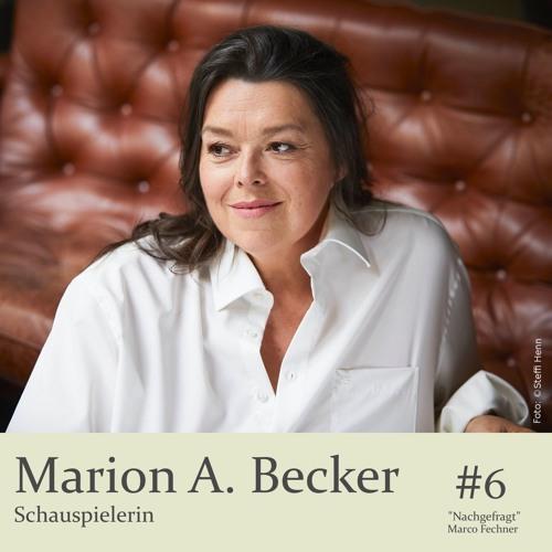 """""""Nachgefragt"""" bei Marion Alessandra Becker, Schauspielerin"""