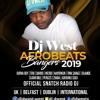2019 AFROBEATS MIX BY ~DJ DWEST